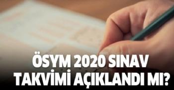 2020 ÖSYM Sınav Takvimi, ÖSYM Sınav Takvimi 2020, 2020 LGS, YKS, ALES, YDS, DGS, YÖKDİL, MSÜ ve KPSS sınav ve başvuru tarihleri