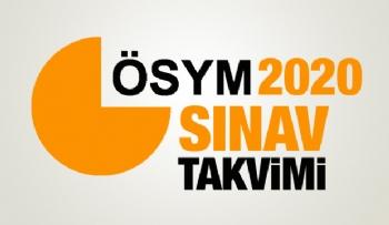 2020 ÖSYM Sınav Takviminde Güncelleme, Sınav Takvimi, 2020 Sınav Takvimi