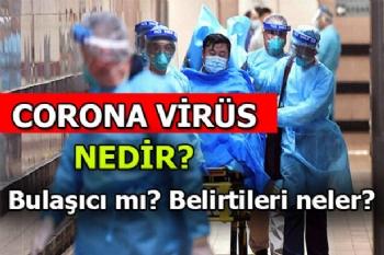 Corona Virüsü Belirtileri, Corona Virüsü Tedavisi, Corona Virüsü